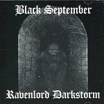 Black September/Ravenlord Darkstorm