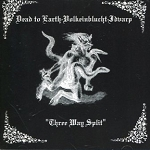Dead To The Earth / Volkeinblucht / Idvarp
