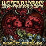 Lucifer D. Larynx And The Satanic Grind Dogs of Death