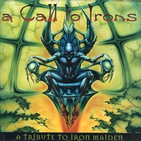 "A Call To Irons ""A Tribute To Iron Maiden"" CD"