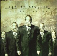 "Age Of Silence ""Acceleration"" CD"