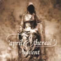 "April Ethereal ""Advent"" CD"