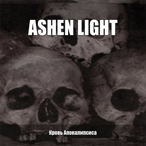 "Ashen Light ""Blood of the Apocalypse"" CD"