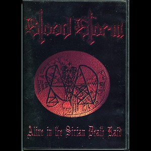"Blood Storm ""Alive In The Sirian Death Raid"" DVD"