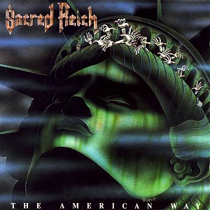 "Sacred Reich ""The American Way"" CD"
