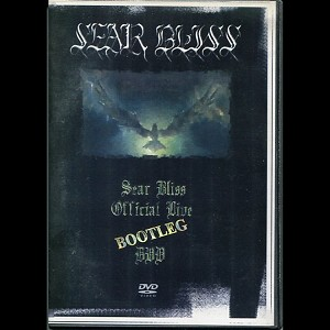 "Sear Bliss ""Official Live Bootleg"" DVD"