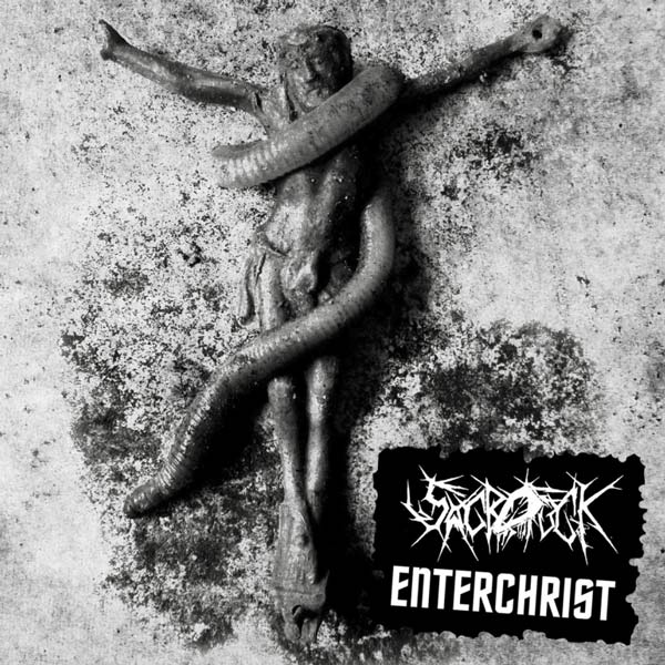 Sacrofuck / Enterchrist