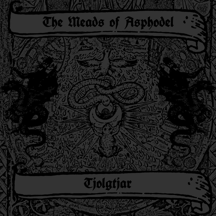 The Meads Of Asphodel / Tjolgtjar