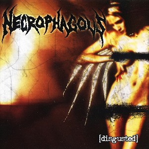 Necrophagous 'Disgusted' CD